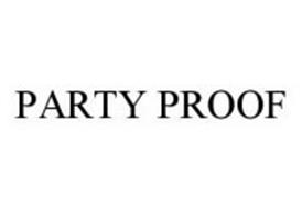 PARTY PROOF