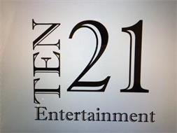 TEN 21 ENTERTAINMENT