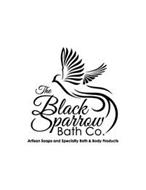 THE BLACK SPARROW BATH CO. ARTISAN SOAPS AND SPECIALTY BATH & BODY PRODUCTS