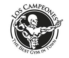 LOS CAMPEONES THE BEST GYM IN TOWN