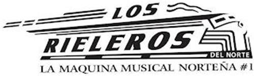 LOS RIELEROS DEL NORTE LA MAQUINA MUSICAL NORTEÑA #1