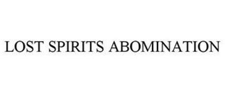 LOST SPIRITS ABOMINATION