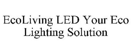 ECOLIVING LED YOUR ECO LIGHTING SOLUTION