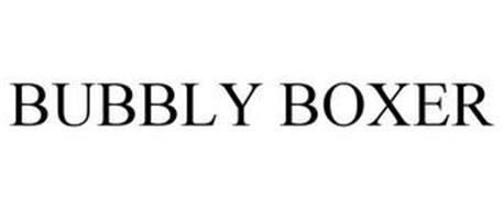 BUBBLY BOXER