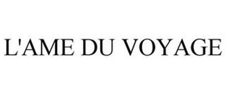 L'AME DU VOYAGE
