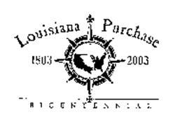 LOUISIANA PURCHASE BICENTENNIAL 1803 2003