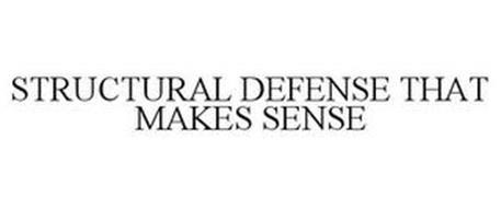 STRUCTURAL DEFENSE THAT MAKES SENSE