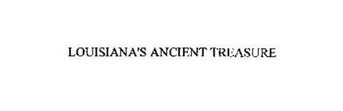 LOUISIANA'S ANCIENT TREASURE