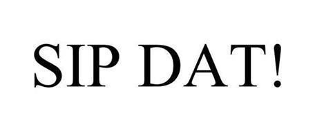 SIP DAT!