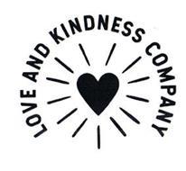LOVE AND KINDNESS COMPANY