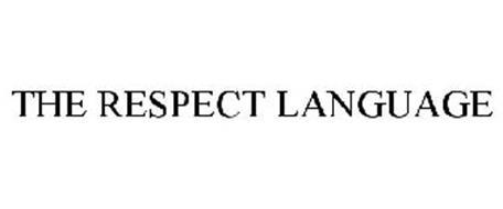THE RESPECT LANGUAGE