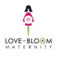 LOVE IN BLOOM MATERNITY