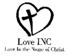 LOVE INC LOVE IN THE NAME OF CHRIST