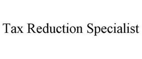 TAX REDUCTION SPECIALIST