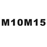 M10M15