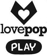 LOVEPOP PLAY