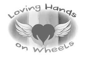 LOVING HANDS ON WHEELS
