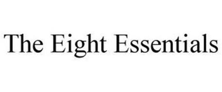 THE EIGHT ESSENTIALS