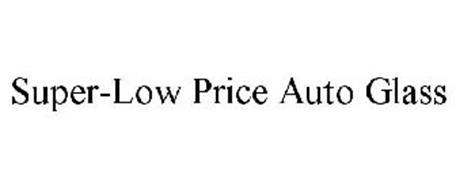 SUPER-LOW PRICE AUTO GLASS