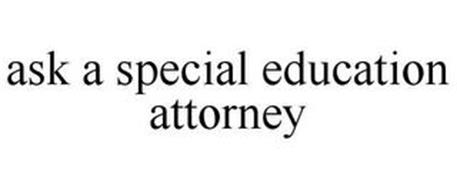 ASK A SPECIAL EDUCATION ATTORNEY