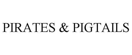PIRATES & PIGTAILS