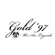 GOLD '97 - WE ARE LEGENDS