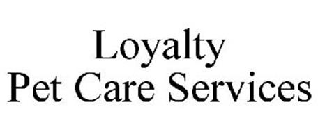 LOYALTY PET CARE SERVICES