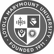 I H S LOYOLA MARYMOUNT UNIVERSITY FOUNDED 1911