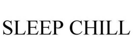 SLEEP CHILL