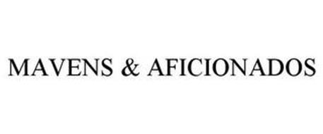 MAVENS & AFICIONADOS