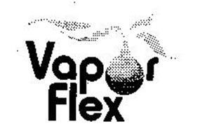 VAPOR FLEX