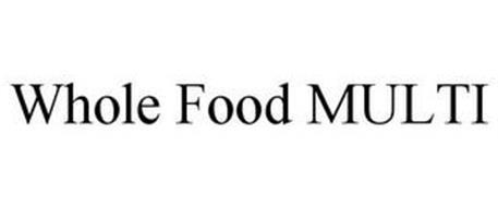 WHOLE FOOD MULTI