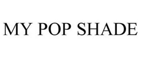 MY POP SHADE