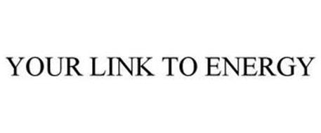 YOUR LINK TO ENERGY