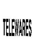 TELEWARES