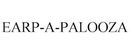EARP-A-PALOOZA
