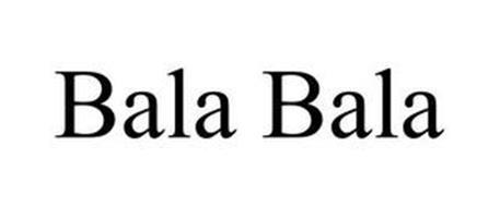 BALA BALA