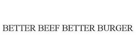 BETTER BEEF BETTER BURGER