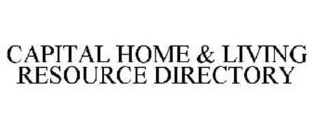 CAPITAL HOME & LIVING RESOURCE DIRECTORY