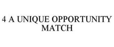 4 A UNIQUE OPPORTUNITY MATCH