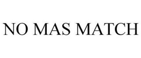 NO MAS MATCH