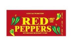 LUCKY DAY PROMOTIONS RED PEPPERS NO PURCHASE NECESSARY TO WIN 3-MINUTE PHONE CARD $1 LIFT HERE