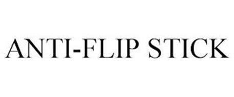 ANTI-FLIP STICK