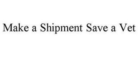 MAKE A SHIPMENT SAVE-A-VET