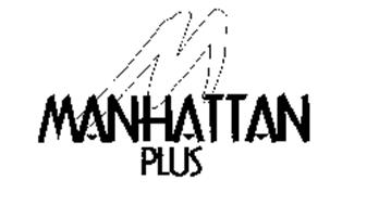 M MANHATTAN PLUS