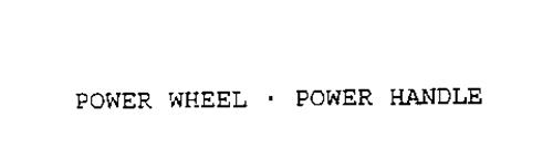 POWER WHEEL POWER HANDLE