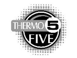 THERMO 5 FIVE