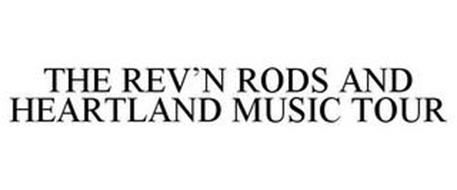 REV'N RODS & HEARTLAND MUSIC TOUR