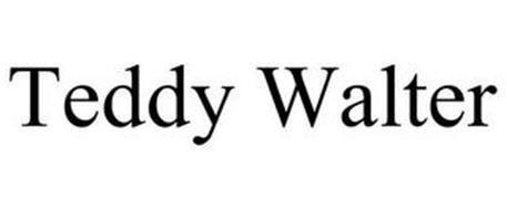 TEDDY WALTER