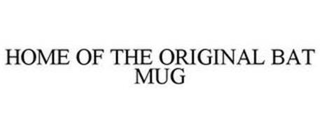 HOME OF THE ORIGINAL BAT MUG